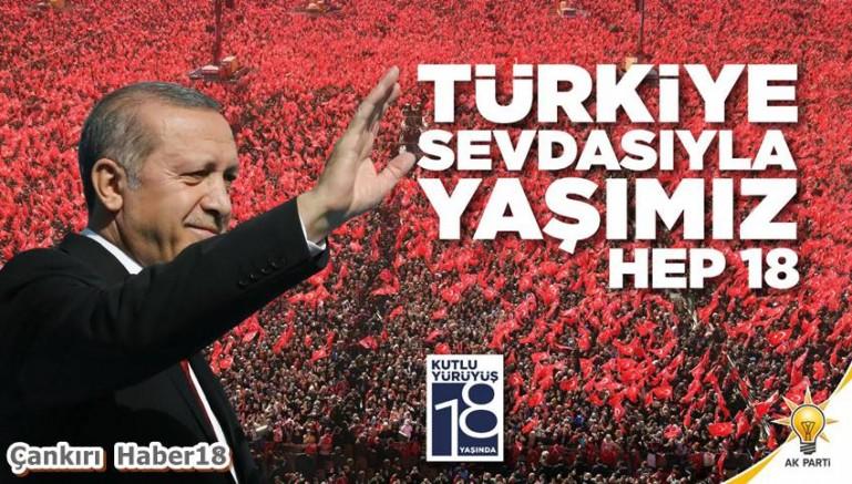 Çankırı - AK Parti Kuruluşunun 18. Yıl Mesajı - Siyaset Haberleri haber18 haberleri