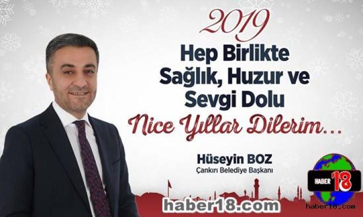 Çankırı - Başkan Hüseyin Boz,Yeni Yıl Mesajı Yayınladı - Hüseyin Boz haber18 haberleri