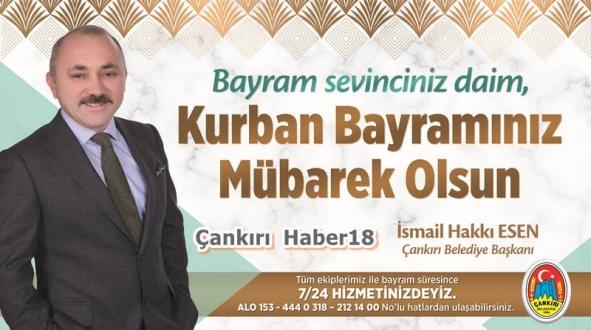 Başkan İsmail Hakkı Esen'in Kurban Bayramı Mesajı - Belediye - Çankırı - haber18