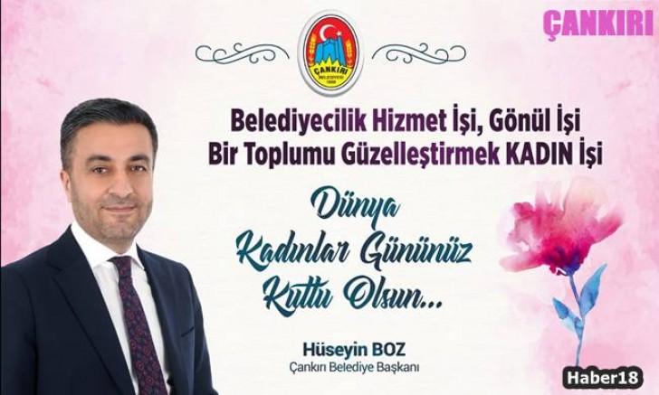 Çankırı - Başkan Hüseyin Boz'un Kadınlar Günü Mesajı - Hüseyin Boz haber18 haberleri