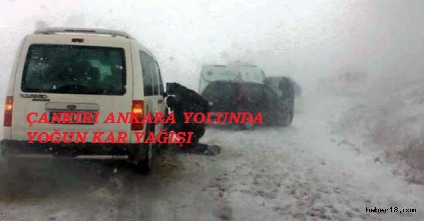 Çankırı Ankara Karayolunda Yoğun Kar Yağışı Var