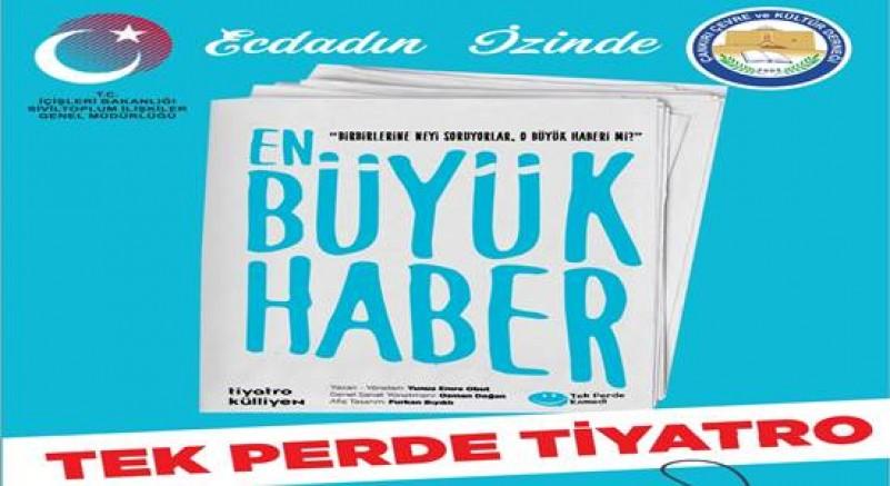 Çankırı - Çankırı'da Ecdadın İzinde Tiyatro Oyunu Sahne Alacak - İlanlar Duyurular haber18 haberleri