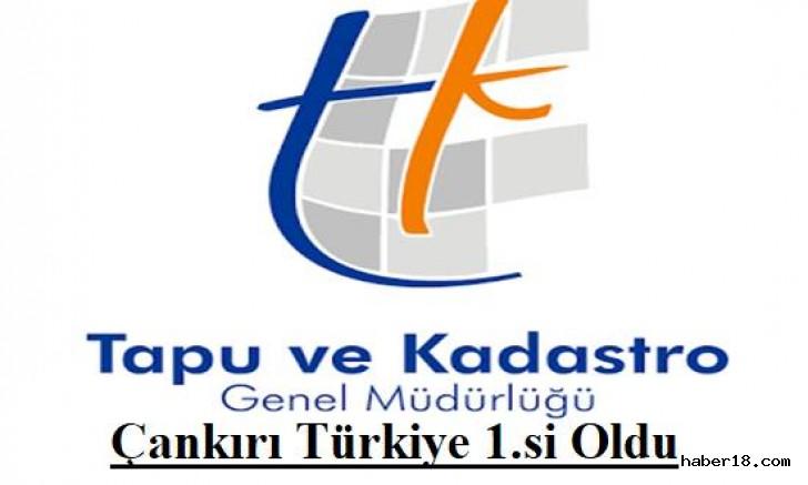 Kadastro İl Müdürlüğü Türkiye 1.si oldu Kurumlar - Çankırı