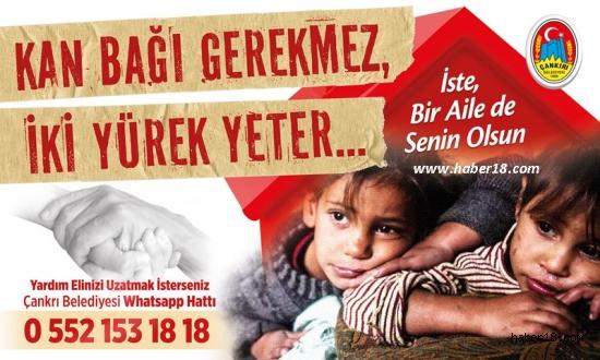 """""""Kan Bağı Gerekmez İki Yürek Yeter"""" Çankırı Belediyesi - Çankırı"""