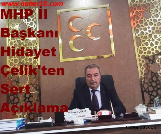 MHP İl Başkanı Hidayet Çelik Basın Açıklaması Yaptı