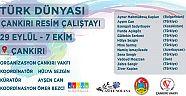 Türk Dünyası Çankırı Resim Çalıştayı  Haberleri - Çankırı Haber18
